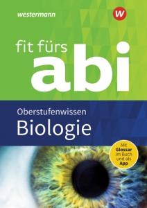 fit fürs abi – Oberstufenwissen Biologie
