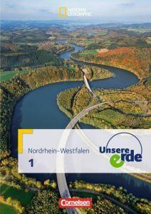 Unsere Erde – Band 1. Nordrhein-Westfalen