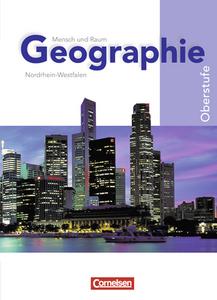 Mensch und Raum. Geographie gymnasiale Oberstufe Nordrhein-Westfalen G8. Gesamtband