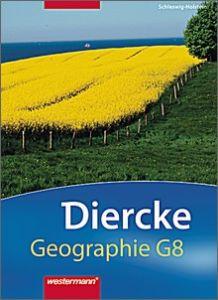 Diercke Geographie G8 für Schleswig-Holstein. Orientierungsstufe 5/6