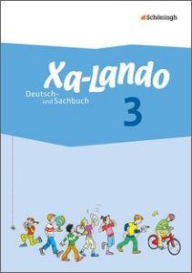 Xa-Lando 3. Deutsch- und Sachbuch. Neubearbeitung