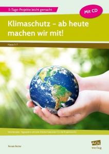 Klimaschutz – ab heute machen wir mit!