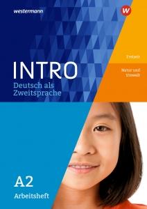 INTRO – Deutsch als Zweitsprache A2 – Freizeit/Natur und Umwelt