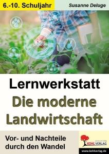 Lernwerkstatt – Die moderne Landwirtschaft