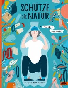 Schütze die Natur: Plastik - nein, danke!