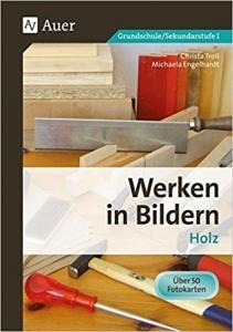 Werken in Bildern - Holz