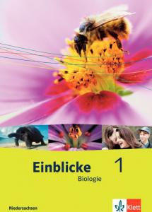 Einblicke 1 Biologie Niedersachsen