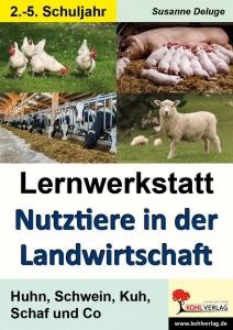 Lernwerkstatt – Nutztiere in der Landwirtschaft