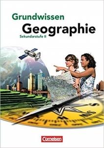 Grundwissen Geographie – Sekundarstufe II