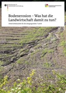 Bodenerosion – Was hat die Landwirtschaft damit zu tun?